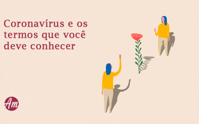 Coronavírus e os termos que você deve conhecer